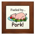 Fueled by Pork Framed Tile