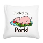 Fueled by Pork Square Canvas Pillow