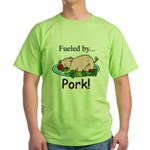 Fueled by Pork Green T-Shirt