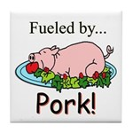Fueled by Pork Tile Coaster
