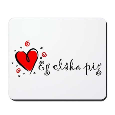 """I Love You"" [Icelandic] Mousepad"