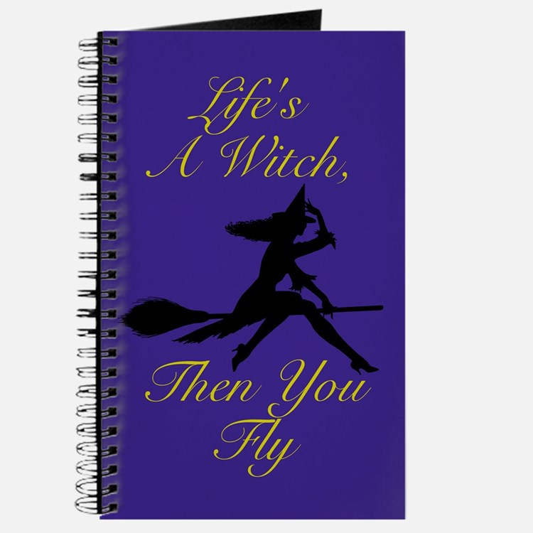 Life's a Witch Journal