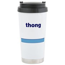 Generic-Thong Travel Coffee Mug