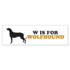 """W is for Wolfhound"" Bumper Bumper Sticker"