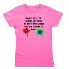 Cute And Single Auntie Poem Girl's Tee