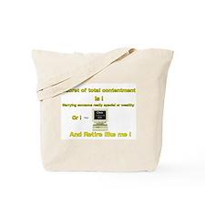 Cute Retirement humour Tote Bag