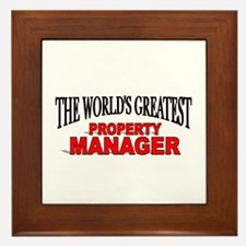 """The World's Greatest Property Manager"" Framed Til"