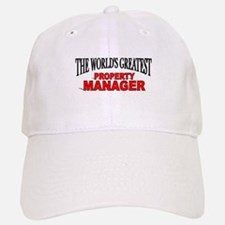 """The World's Greatest Property Manager"" Baseball Baseball Cap"