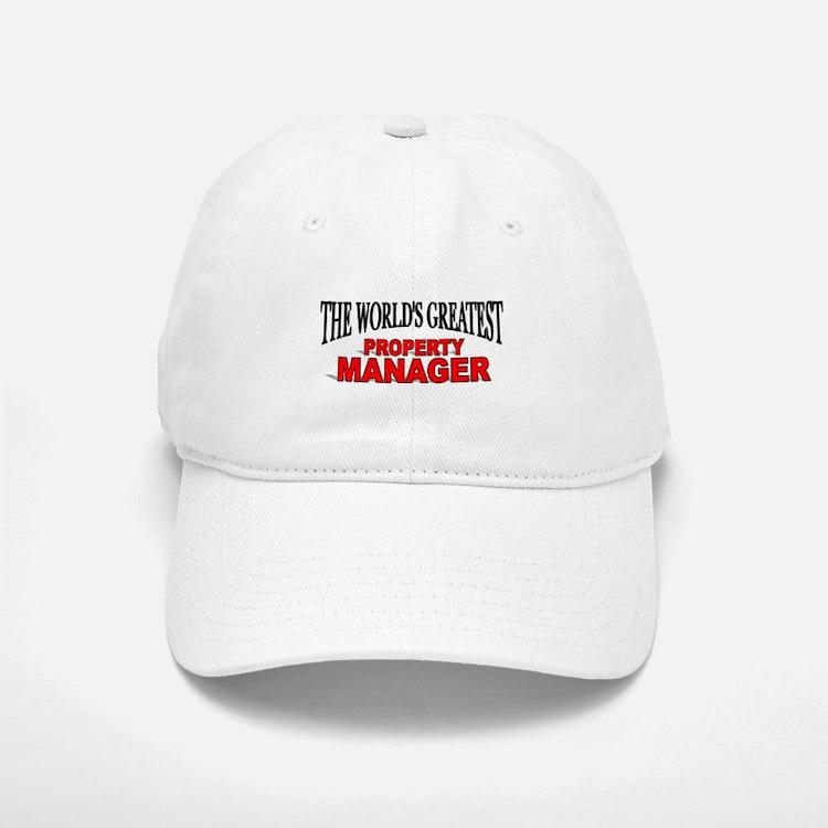 """The World's Greatest Property Manager"" Baseball Baseball Cap"
