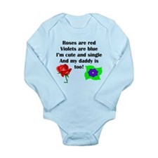Cute And Single Daddy Poem Body Suit