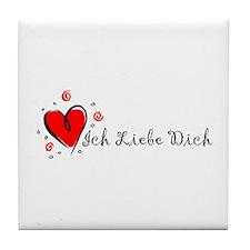 """""""I Love You"""" [German] Tile Coaster"""