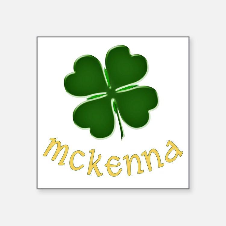 """mckenna Square Sticker 3"""" x 3"""""""
