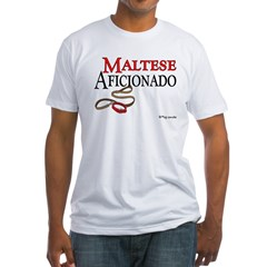 Maltese Aficionado Fitted T-Shirt