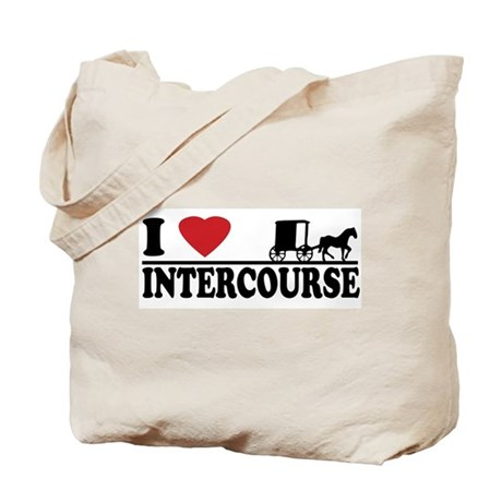 I Love Intercourse Tote Bag