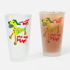 Three Legged Dogs Have More Fun Lig Drinking Glass
