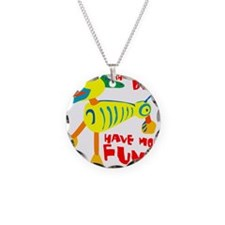 Three Legged Dogs Have More  Necklace
