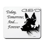Today, Tomorrow, & Forever-Mousepad