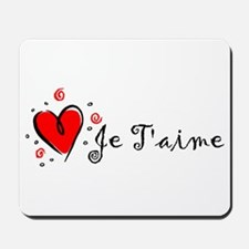 """""""I Love You"""" [French] Mousepad"""