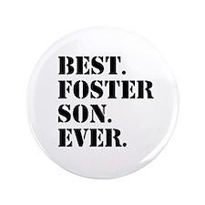 "Best Foster Son Ever 3.5"" Button"