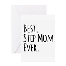 Best Step Mom Ever Greeting Cards