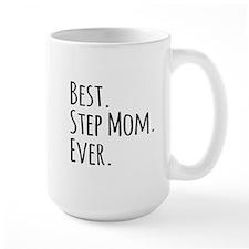 Best Step Mom Ever Mugs