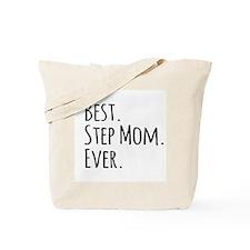 Best Step Mom Ever Tote Bag