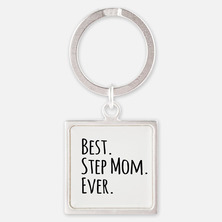 Best Step Mom Ever Keychains