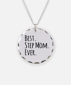 Best Step Mom Ever Necklace