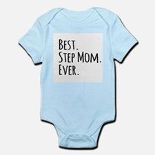 Best Step Mom Ever Body Suit