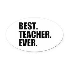 Best Teacher Ever Oval Car Magnet