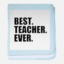 Best Teacher Ever baby blanket