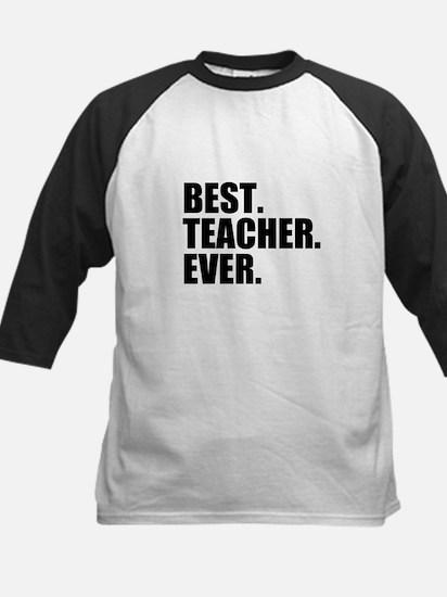 Best Teacher Ever Baseball Jersey