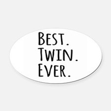 Best Twin Ever Oval Car Magnet