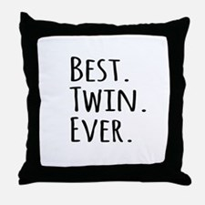 Best Twin Ever Throw Pillow