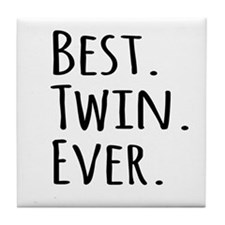 Best Twin Ever Tile Coaster