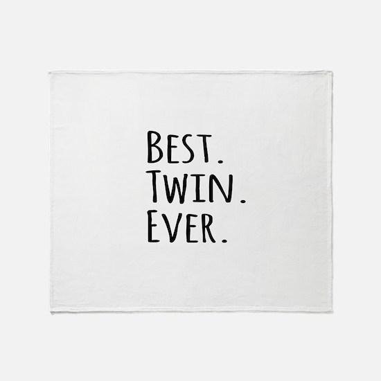 Best Twin Ever Throw Blanket