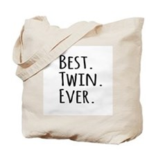 Best Twin Ever Tote Bag