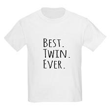 Best Twin Ever T-Shirt