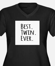 Best Twin Ever Plus Size T-Shirt
