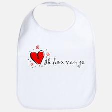 """""""I Love You"""" [Dutch] Bib"""