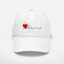 """I Love You"" [Dutch] Baseball Baseball Cap"