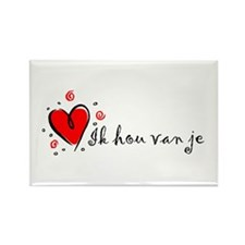 """I Love You"" [Dutch] Rectangle Magnet"