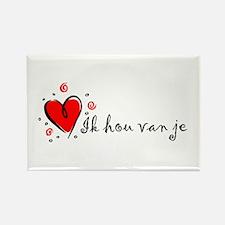"""I Love You"" [Dutch] Rectangle Magnet"