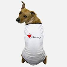 """I Love You"" [Dutch] Dog T-Shirt"