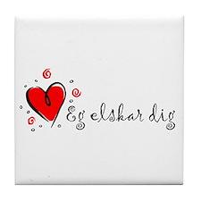 """I Love You"" [Danish] Tile Coaster"