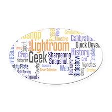 Photoshop_Lightroom_geek_white cop Oval Car Magnet