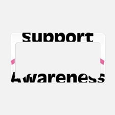 Support Breast Cancer Awarene License Plate Holder