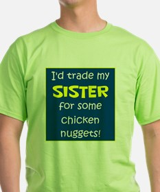SISTER FOR NUGGETS T-Shirt
