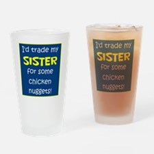 SISTER FOR NUGGETS Drinking Glass