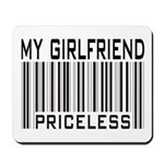 My Girlfriend Priceless Valentine Mousepad